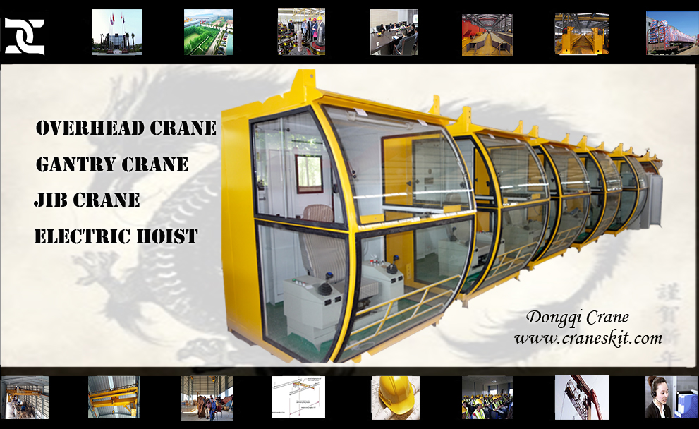 Crane Cabin For Overhead Crane And Gantry Crane Dongqi Cranes